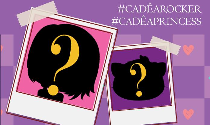 ATENÇÃO: Campanha #CadêARockerGirl #CadêAPrincess precisa da ajuda de vocês!