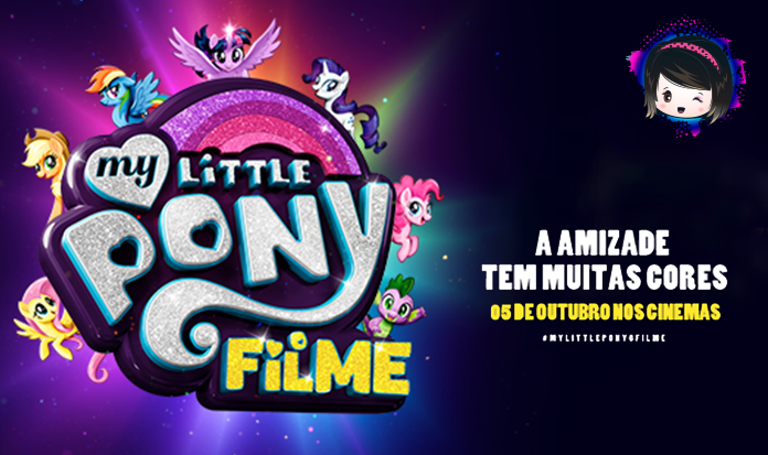 "A febre ""My Little Pony"" vai invadir os cinemas!"