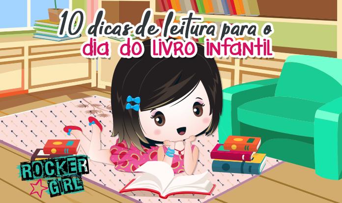 10 dicas de leitura para o Dia Nacional do Livro Infantil