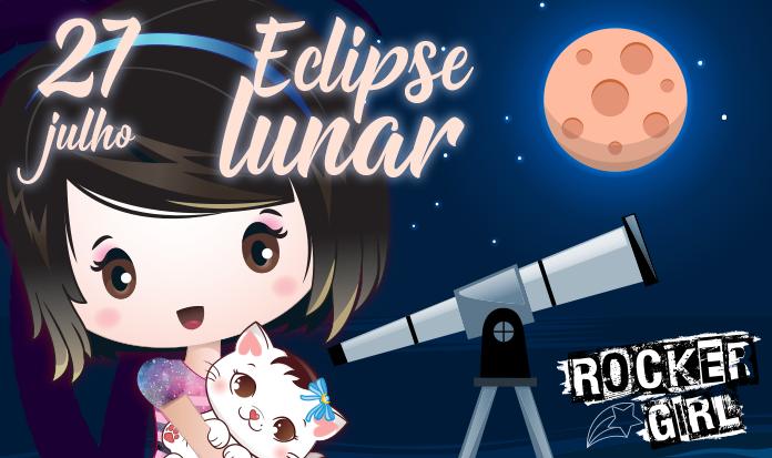 Dia de Eclipse Lunar - Saiba mais sobre o fenômeno e como melhor observá-lo