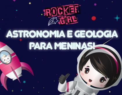 Meninas, aprendam astronomia e geologia com a USP!